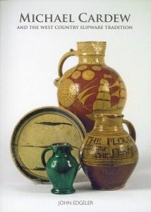Michael Cardew and the West Country Slipware Tradition